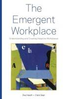 The Emergent Workplace