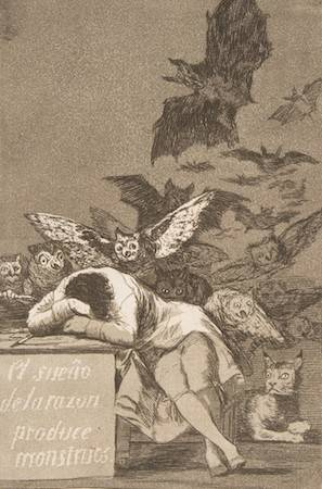 The sleep of reason brings forth monsters by Goya